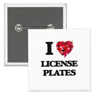I Love License Plates 2 Inch Square Button