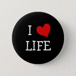 I Love Life Button