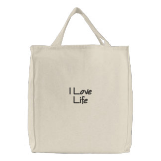 I Love Life Embroidered Tote Bag