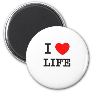 I Love Life Refrigerator Magnet