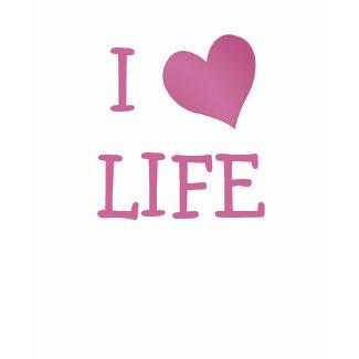 I Love Life shirt