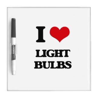 I Love Light Bulbs Dry-Erase Whiteboard