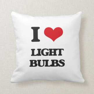 I Love Light Bulbs Pillow