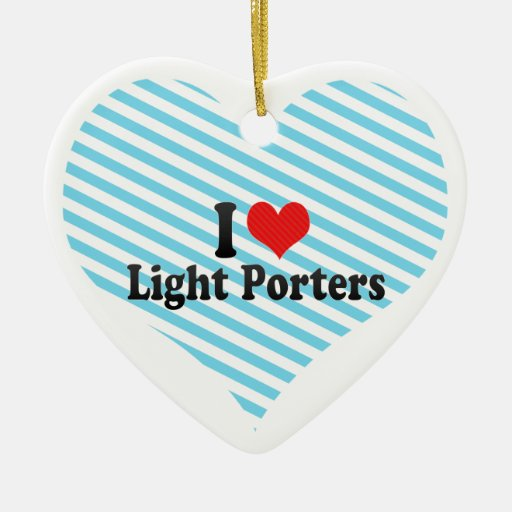 I Love Light Porters Christmas Tree Ornament
