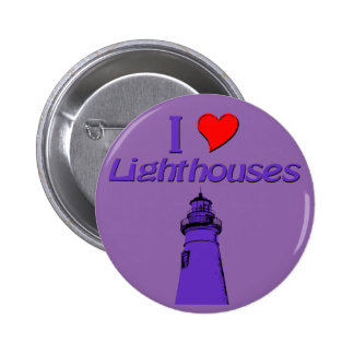 I love lighthouses pinback button