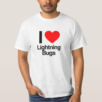 i love lightning bugs T-Shirt