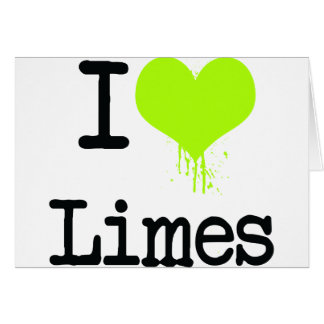 I Love Limes Card