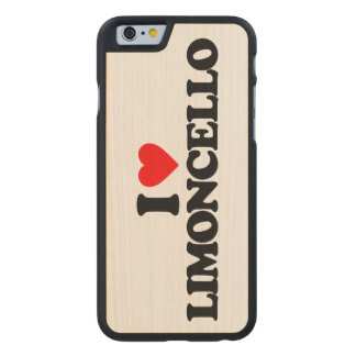 I LOVE LIMONCELLO CARVED® MAPLE iPhone 6 SLIM CASE