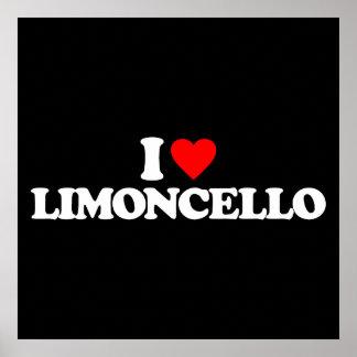 I LOVE LIMONCELLO POSTERS