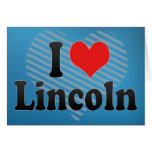 I Love Lincoln Cards