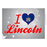 I Love Lincoln, New York Greeting Card