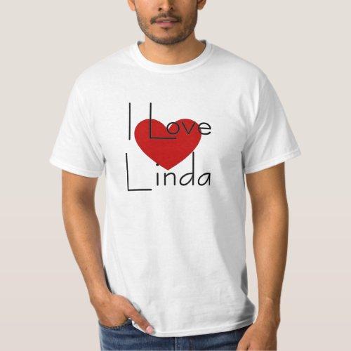 I love Linda T_Shirt