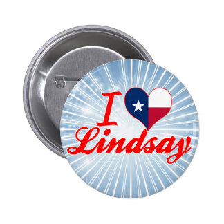 I Love Lindsay, Texas Pinback Buttons