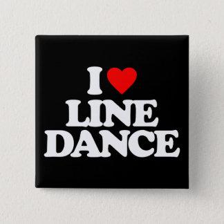 I LOVE LINE DANCE BUTTON