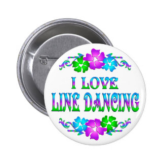 I LOVE LINE DANCING 2 INCH ROUND BUTTON