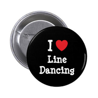 I love Line Dancing heart custom personalized 2 Inch Round Button