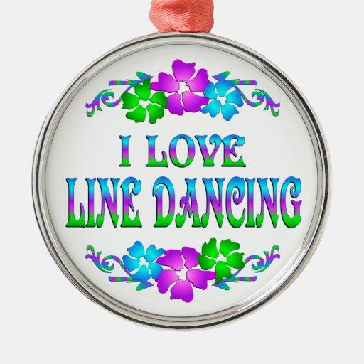 I LOVE LINE DANCING ROUND METAL CHRISTMAS ORNAMENT