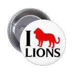 I Love Lions Pin