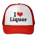 I Love Liquor Trucker Hat