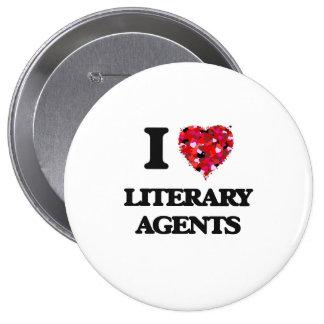 I love Literary Agents 4 Inch Round Button