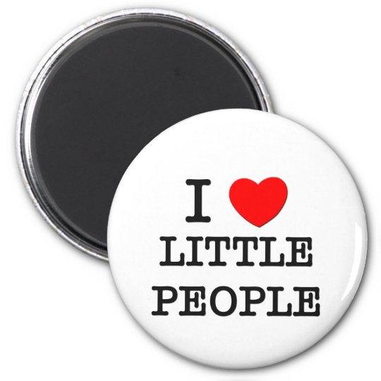 I Love Little People Magnet