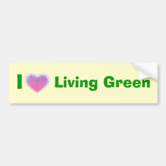 I Love Living Green bumpersticker Bumper Sticker