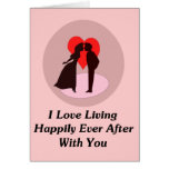 I Love Living Happily Ever After With You Greeting Card