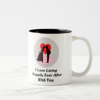 I Love Living Happily Ever After With You Two-Tone Coffee Mug