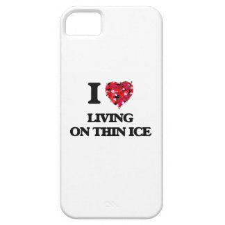 I love Living On Thin Ice iPhone 5 Case