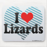 I Love Lizards Mouse Pad
