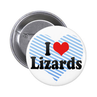 I Love Lizards Pinback Button