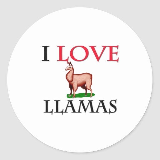 I Love Llamas Round Sticker
