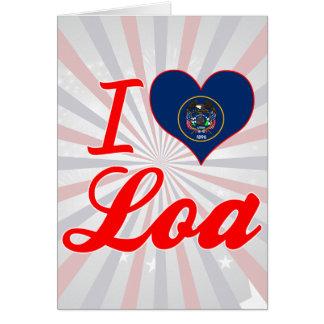 I Love Loa, Utah Greeting Card