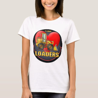 I Love Loaders Womens T-Shirt