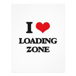 I Love Loading Zone Full Color Flyer