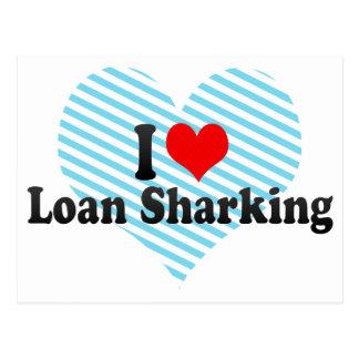 I Love Loan Sharking Post Cards