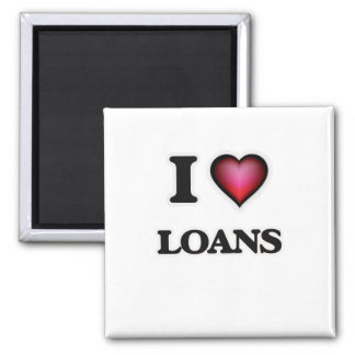 I Love Loans Magnet