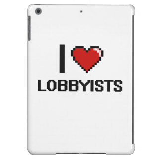 I love Lobbyists iPad Air Cover