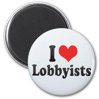 I Love Lobbyists Fridge Magnets