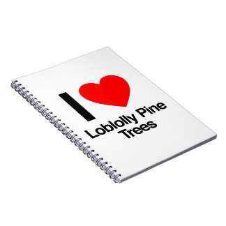 i love loblolly pine trees spiral note books