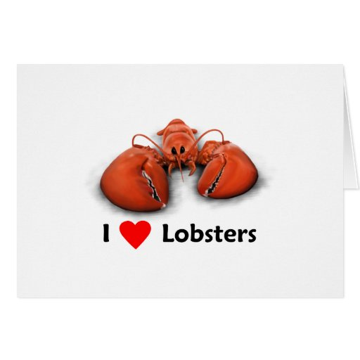 I love Lobsters Greeting Card