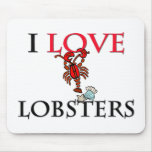 I Love Lobsters Mouse Pad