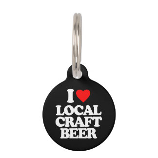 I LOVE LOCAL CRAFT BEER PET ID TAGS
