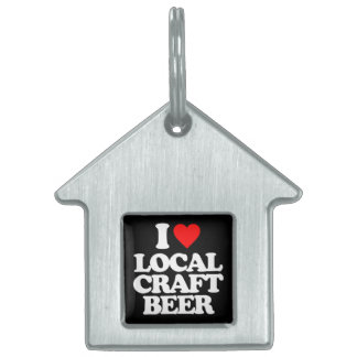 I LOVE LOCAL CRAFT BEER PET TAGS