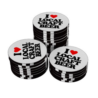 I LOVE LOCAL CRAFT BEER POKER CHIPS