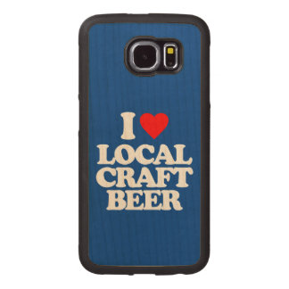 I LOVE LOCAL CRAFT BEER WOOD PHONE CASE