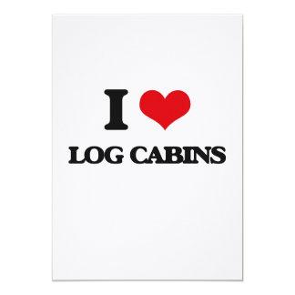 I love Log Cabins 5x7 Paper Invitation Card