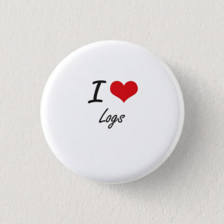 I Love Logs Button