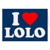 I Love Lolo Card