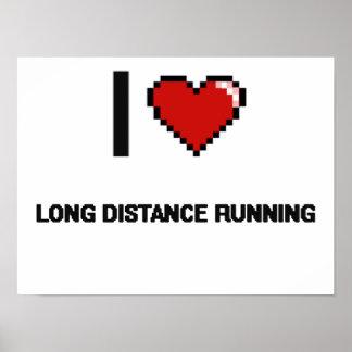 I Love Long Distance Running Digital Retro Design Poster